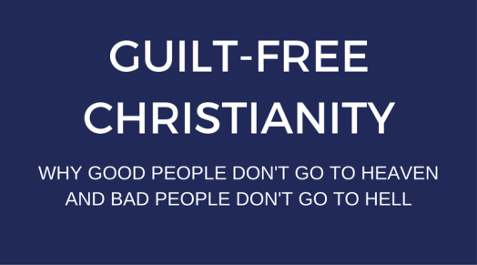 guilt-free-christianity-word-press