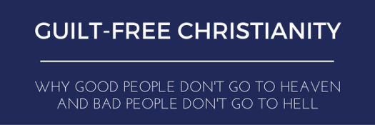 guilt-free-christianity